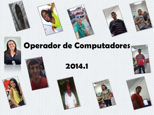 Operador de Computadores 2014.1