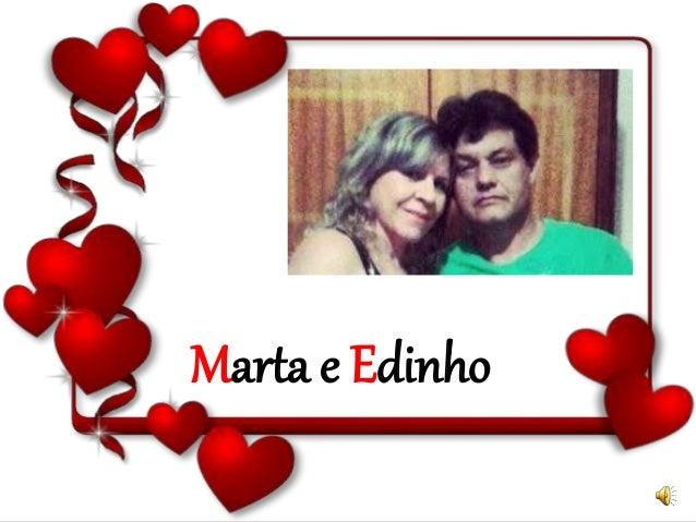 Marta e Edinho