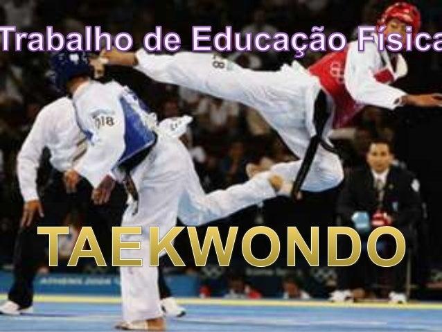 ● O Taekwondo surgiu na Coreia há aproximadamente 2 mil anos pelo general Choi Hong Hi . ● É a arte marcial mais antiga e ...