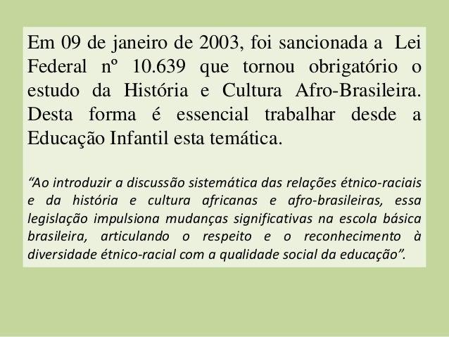 Introduzindo a Cultura Afro-Brasileira na Educação Infantil Slide 2