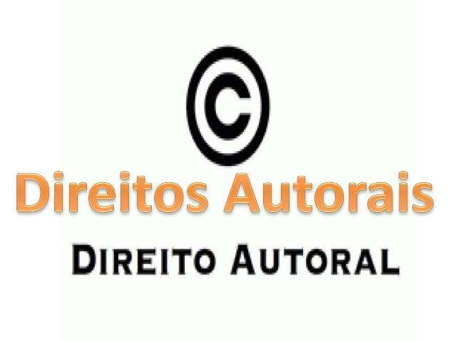 Direito autoral, direitos  autorais ou direitos de autor são as  denominações empregadas em referência  ao rol de direitos...