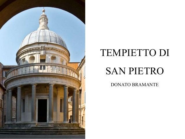 TEMPIETTO DI SAN PIETRO DONATO BRAMANTE