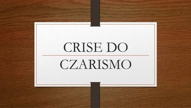 CRISE DO  CZARISMO