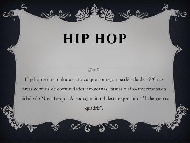 Resultado de imagem para seminario hiphop