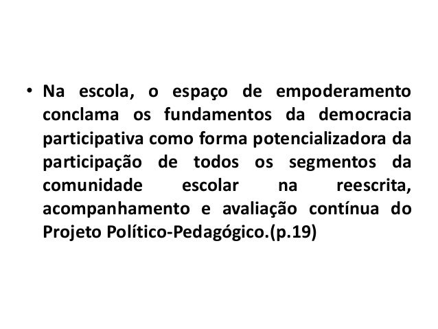 • Realiza uma discussão e reflexão sobre importância da gestão democrática da escola pública como princípio (re)configurad...