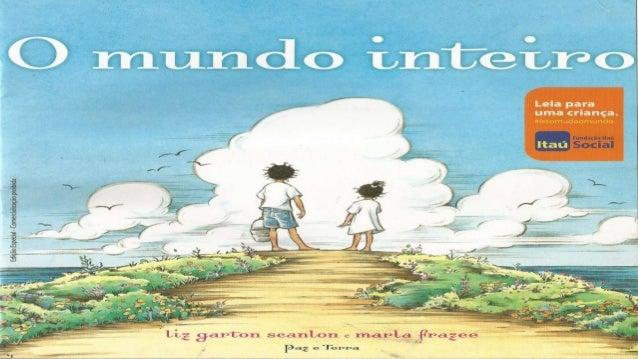 Livro: o mundo inteiro (contação de histórias)