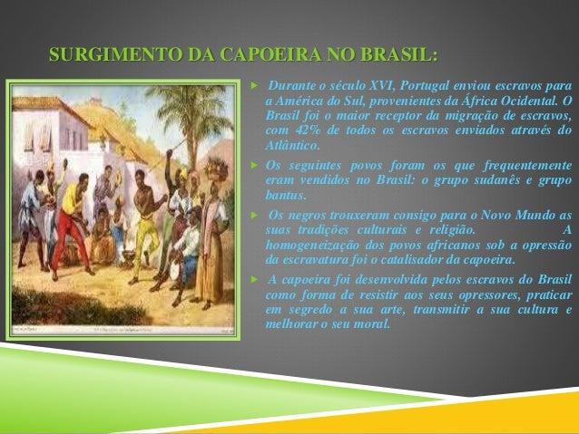 3628c1e9d8a85 3. SURGIMENTO DA CAPOEIRA ...