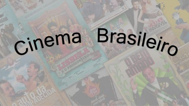 """• O grande salto de desenvolvimento do cinema nacional ocorreu somente na década de 1960. Com o conhecido """"Cinema Novo"""", v..."""