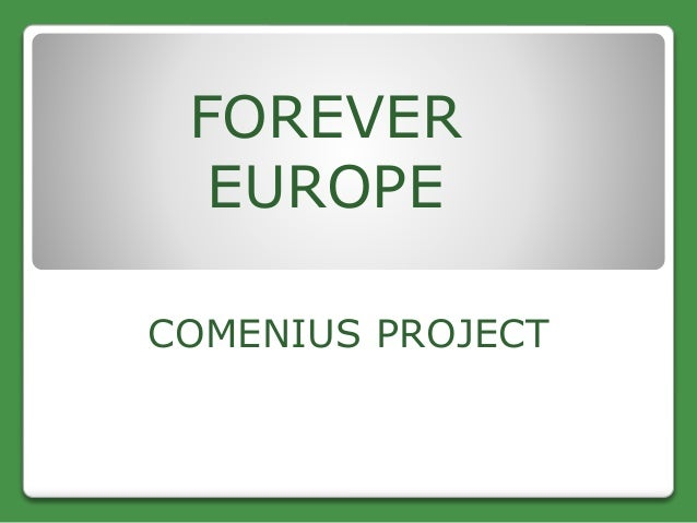 FOREVER EUROPE COMENIUS PROJECT