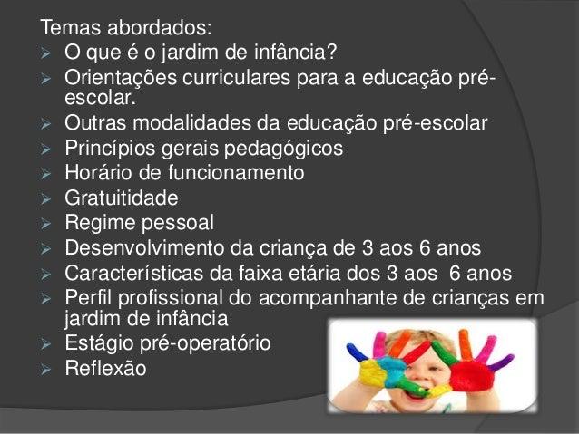 Apresenta o sobre jardim de infancia for Grado superior de jardin de infancia