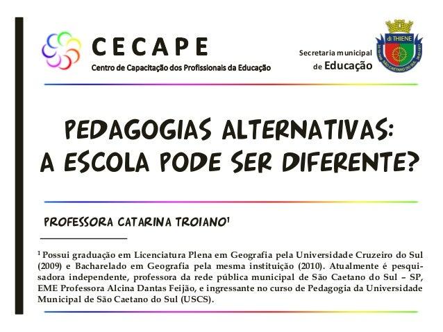 1 Possui graduação em Licenciatura Plena em Geografia pela Universidade Cruzeiro do Sul (2009) e Bacharelado em Geografia ...