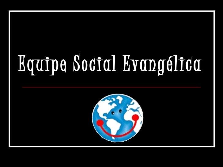 Equipe Social Evangélica