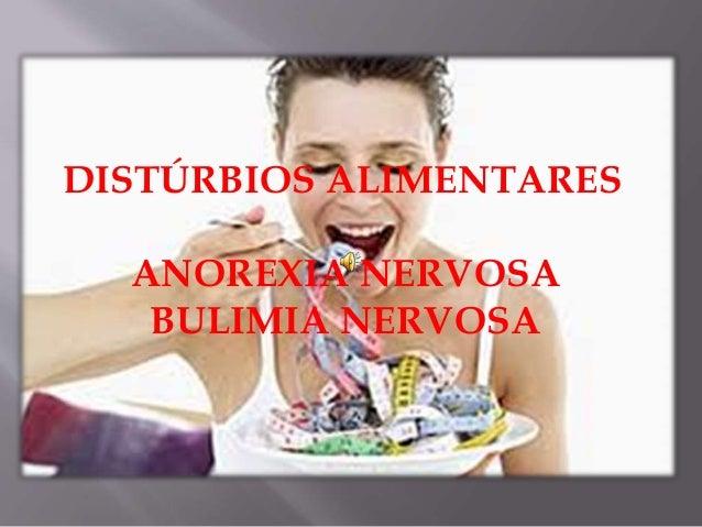 DISTÚRBIOS ALIMENTARES ANOREXIA NERVOSA BULIMIA NERVOSA
