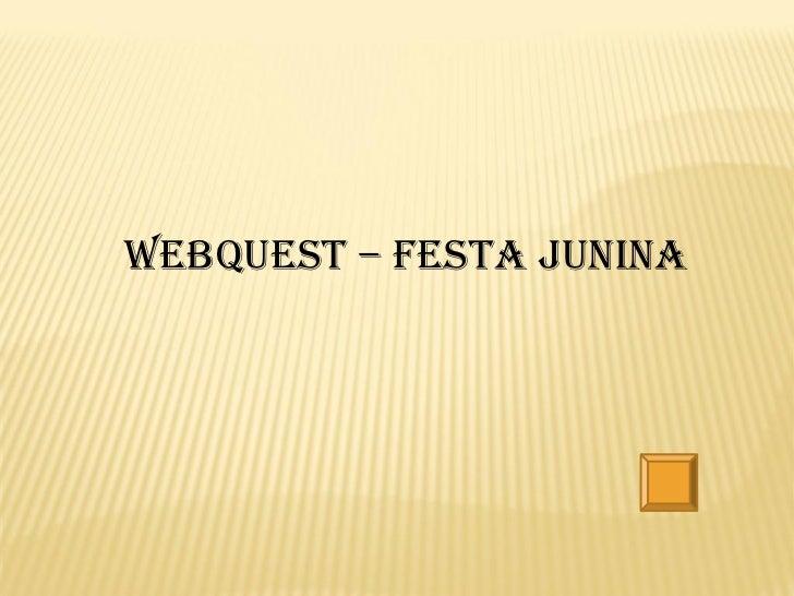 Webquest – Festa junina