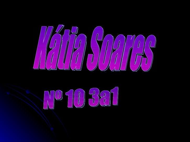 Kátia Soares Nº 10 3a1