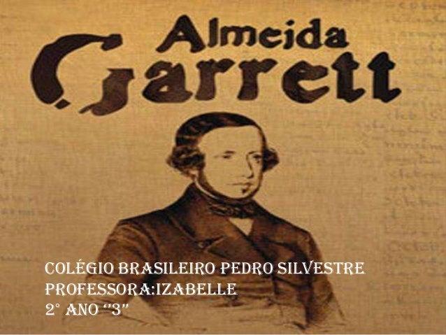 Colégio Brasileiro Pedro SilvestreProfessora:Izabelle2° ANO ''3''