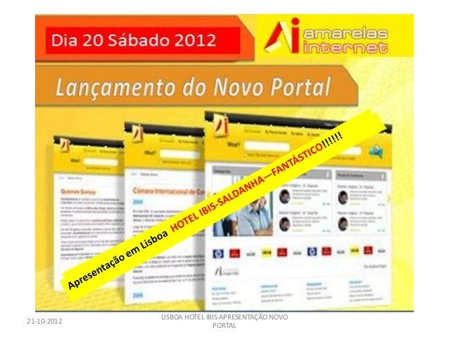 LISBOA HOTEL IBIS APRESENTAÇÃO NOVO21-10-2012                            PORTAL