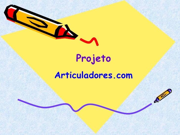 Projeto Articuladores.com