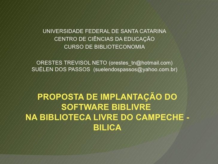 UNIVERSIDADE FEDERAL DE SANTA CATARINA CENTRO DE CIÊNCIAS DA EDUCAÇÃO CURSO DE BIBLIOTECONOMIA ORESTES TREVISOL NETO (ores...