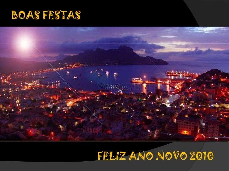 BOAS FESTAS<br />FELIZ ANO NOVO 2010<br />