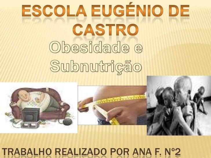 TRABALHO REALIZADO POR ANA F. Nº2