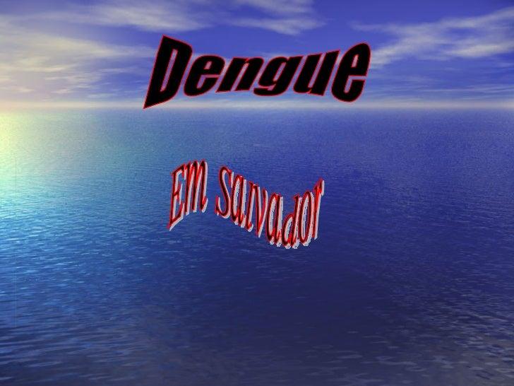 Dengue Em Salvador
