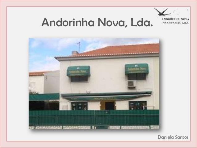 Andorinha Nova, Lda.  Daniela Santos