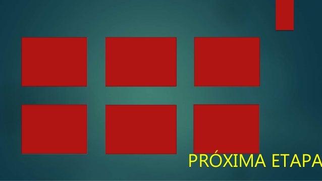 PRÓXIMA ETAPA