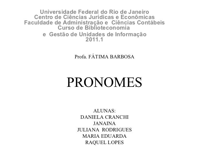 Universidade Federal do Rio de Janeiro Centro de Ciências Jurídicas e Econômicas Faculdade de Administração e  Ciências Co...