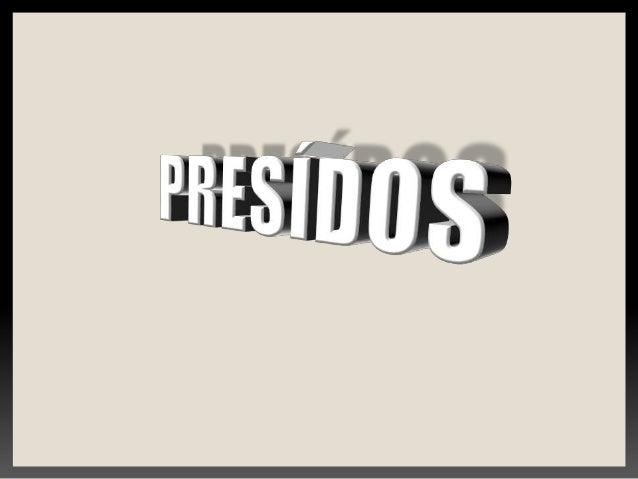 PRESÍDIOS ACADÊMICOS: EDSON YAGO LARISSA MONTES LUCIMARA RABEL MAYARA BRESSAN MOISÉS MOREIRA