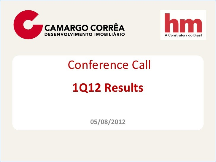Conference Call1Q12 Results    05/08/2012