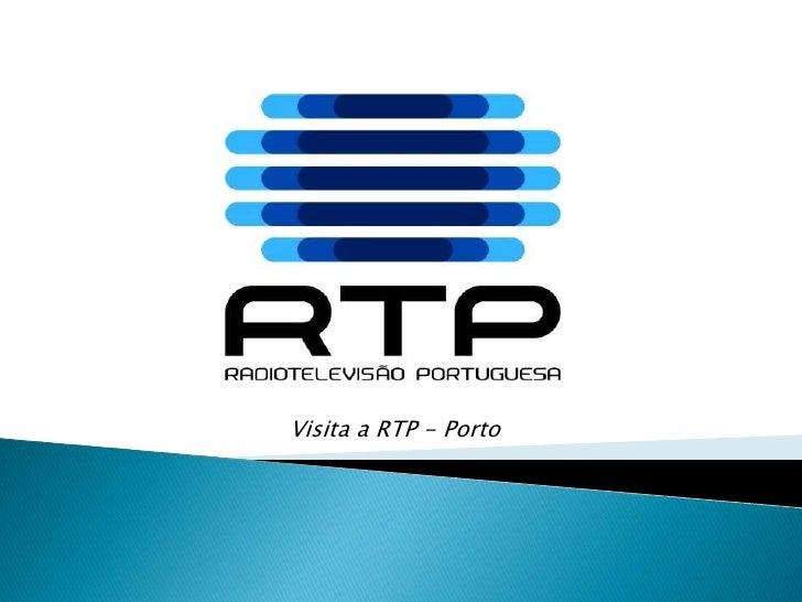 Visita a RTP - Porto <br />