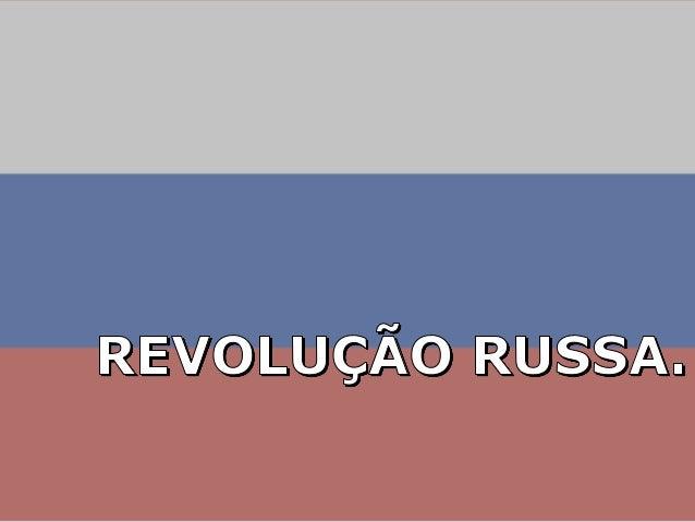 Modernização tardia Imensidão territorial Século XIX na Rússia monárquica Poucos centros industrializados Grandes extensõe...