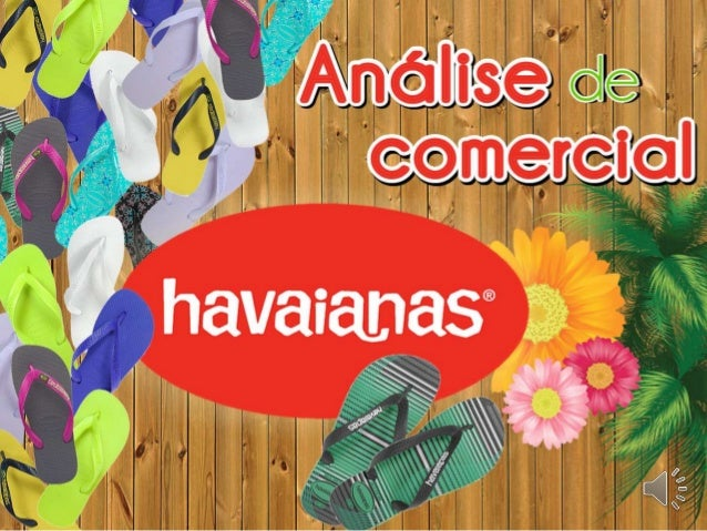 HAVAIANAS - Introdução a Publicidade - G1