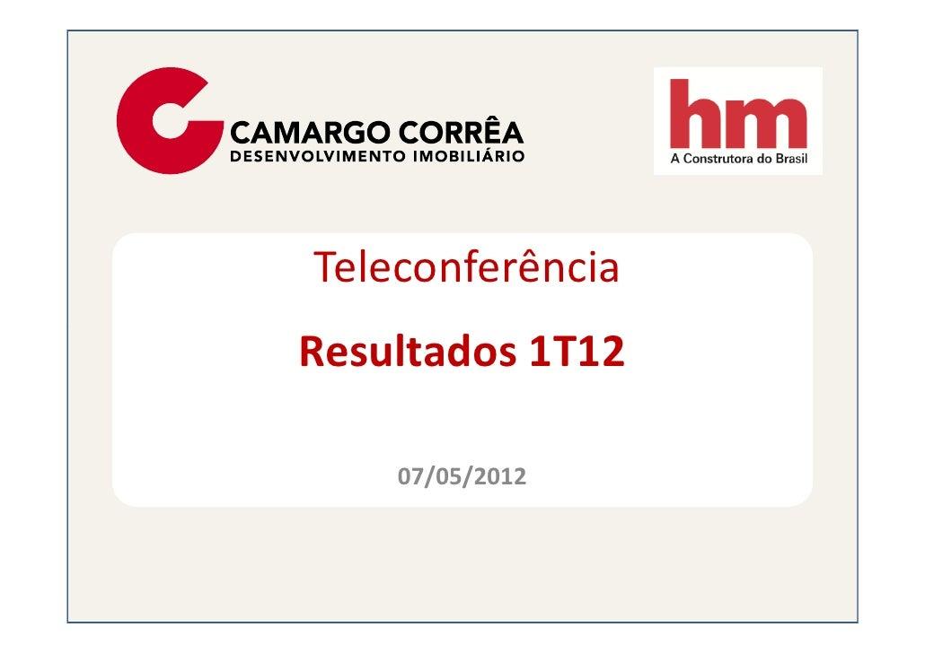 TeleconferênciaResultados 1T12    07/05/2012