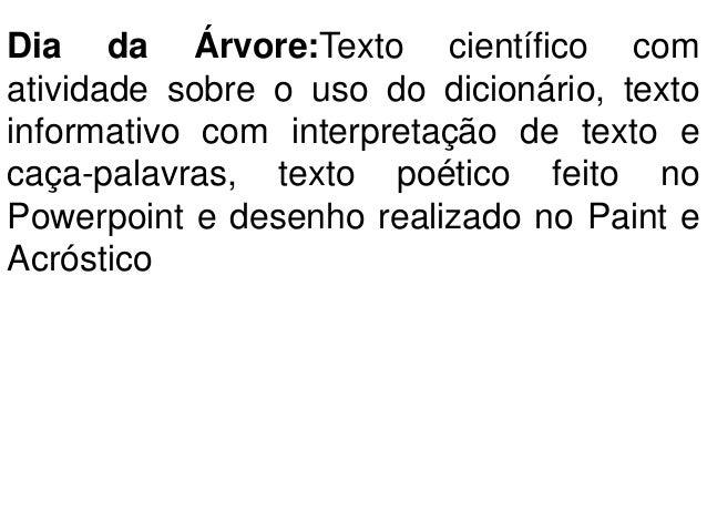 Dia da Árvore:Texto científico comatividade sobre o uso do dicionário, textoinformativo com interpretação de texto ecaça-p...