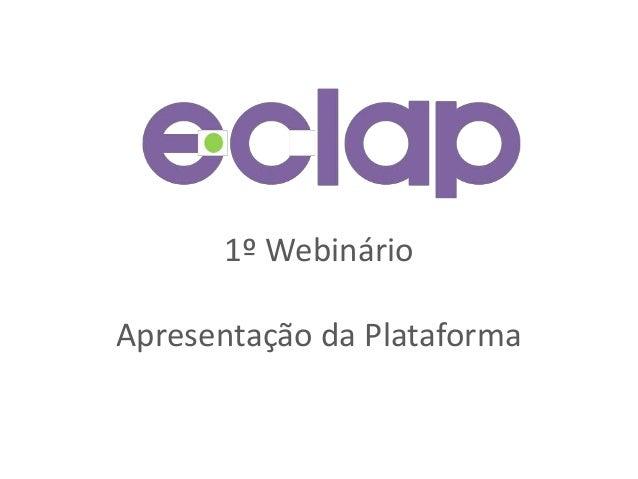 1º Webinário Apresentação da Plataforma