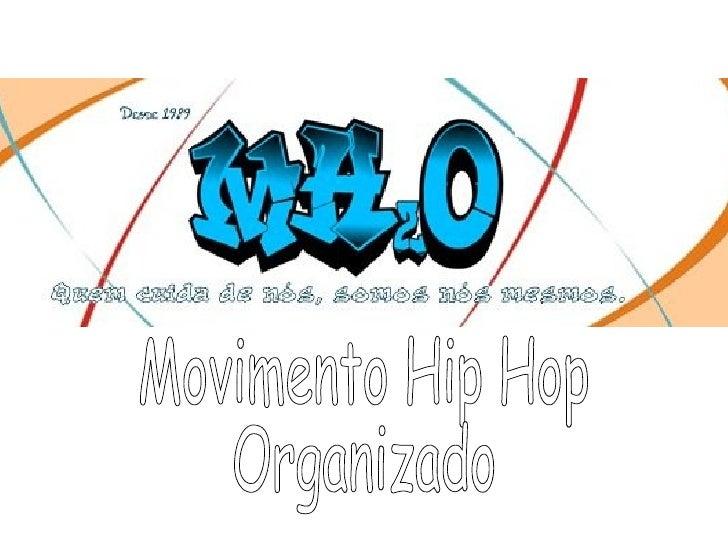 Movimento Hip Hop Organizado