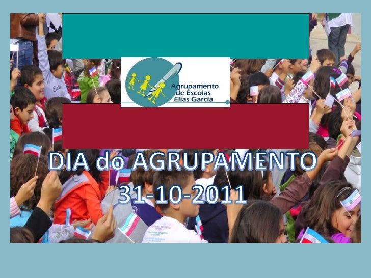 Dia do Agrupamento Elias Garcia 31-10-2011