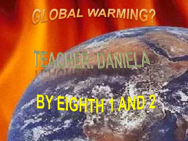 EVERYDAY WE HEAR A LOTABOUT GREENHOUSEEFFECT, GLOBAL WARMINGAND CLIMATE CHANGE. THE   O QUE É AQUECIMENTOSTUDENTS DEVELOPE...