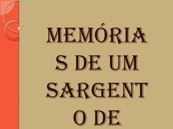Memória s de umSargent   o de