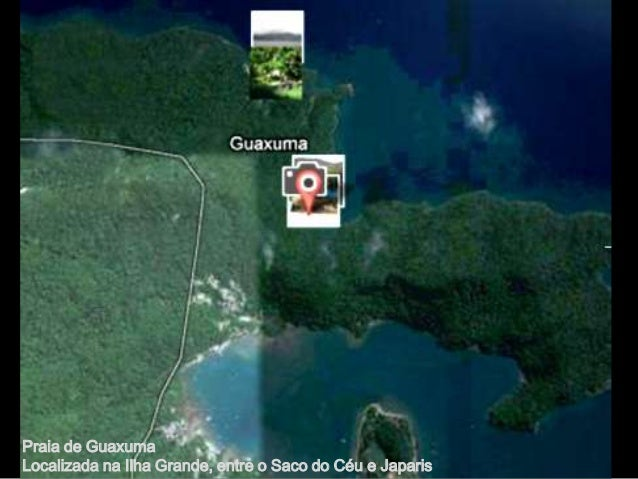 Praia de GuaxumaLocalizada na Ilha Grande, entre o Saco do Céu e Japaris