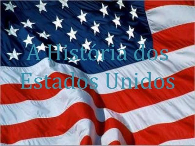 A História dos Estados Unidos