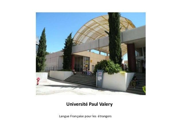 Université Paul Valery Langue Française pour les étrangers