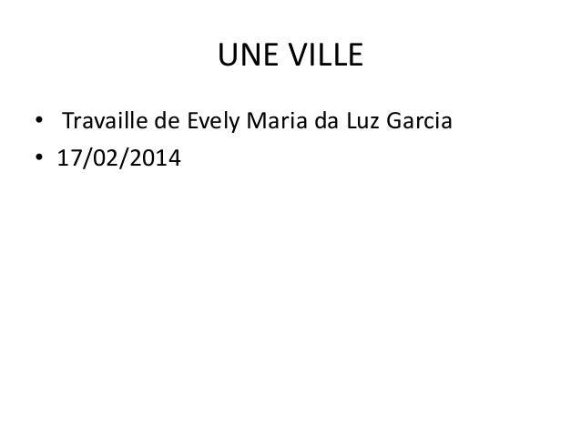 UNE VILLE • Travaille de Evely Maria da Luz Garcia • 17/02/2014