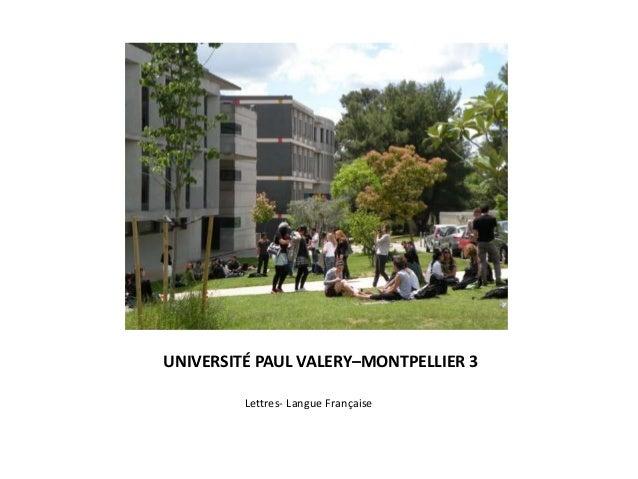 UNIVERSITÉ PAUL VALERY–MONTPELLIER 3 Lettres- Langue Française