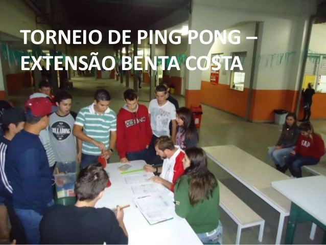 TORNEIO DE PING PONG – EXTENSÃO BENTA COSTA