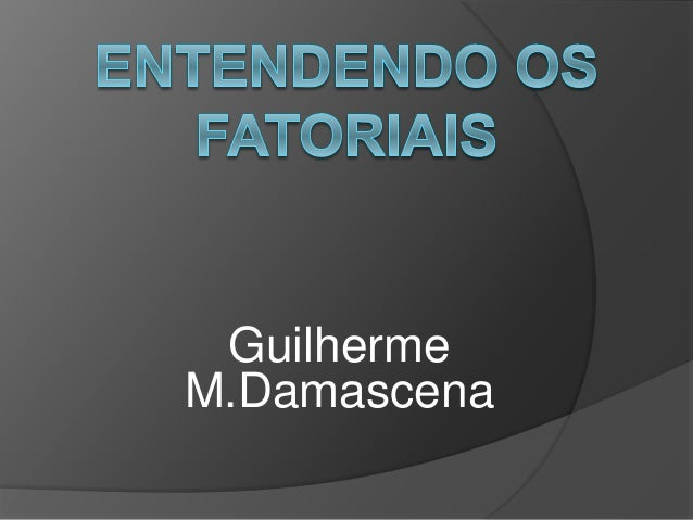 Guilherme M.Damascena