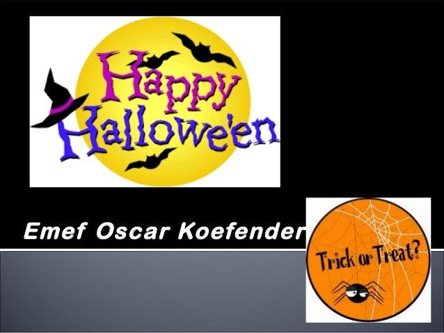 Emef Oscar Koefender
