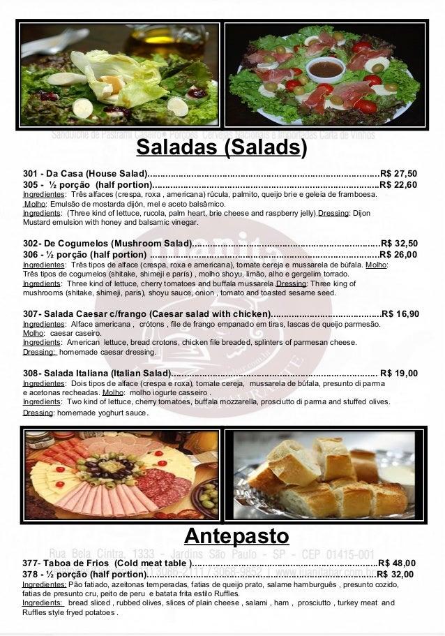 301 - Da Casa (House Salad)..........................................................................................R$ 27...